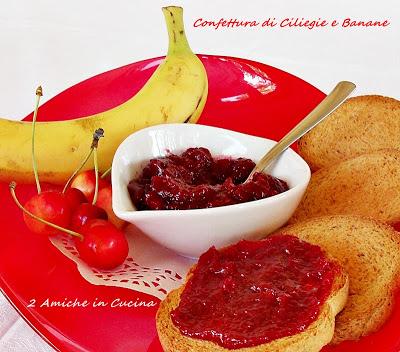 Confettura di Ciliegie e Banane