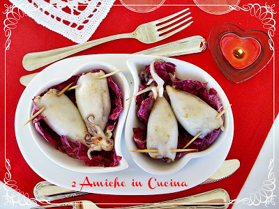 Calamari farciti con radicchio, ricetta per San Valentino