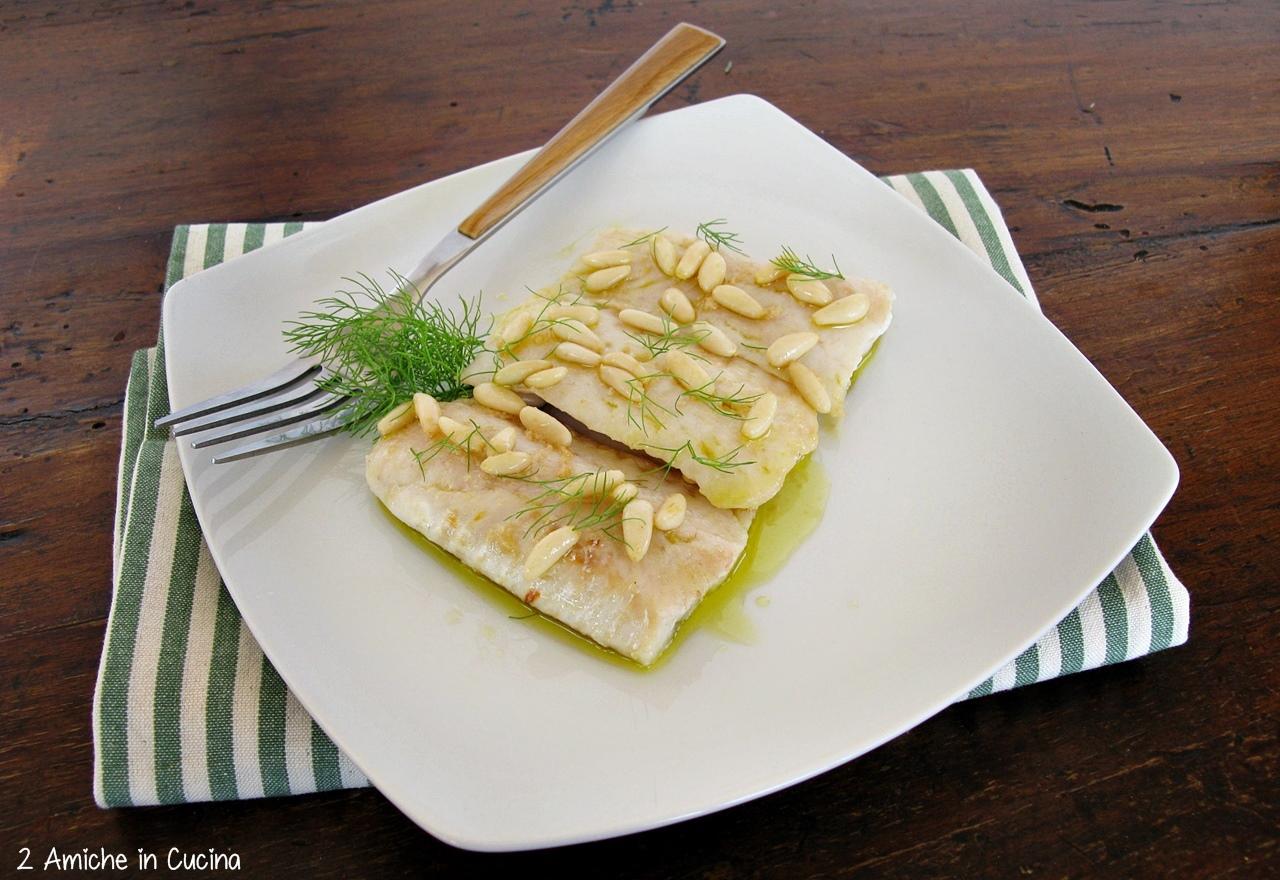 Filetto di merluzzo al finocchietto e pinoli