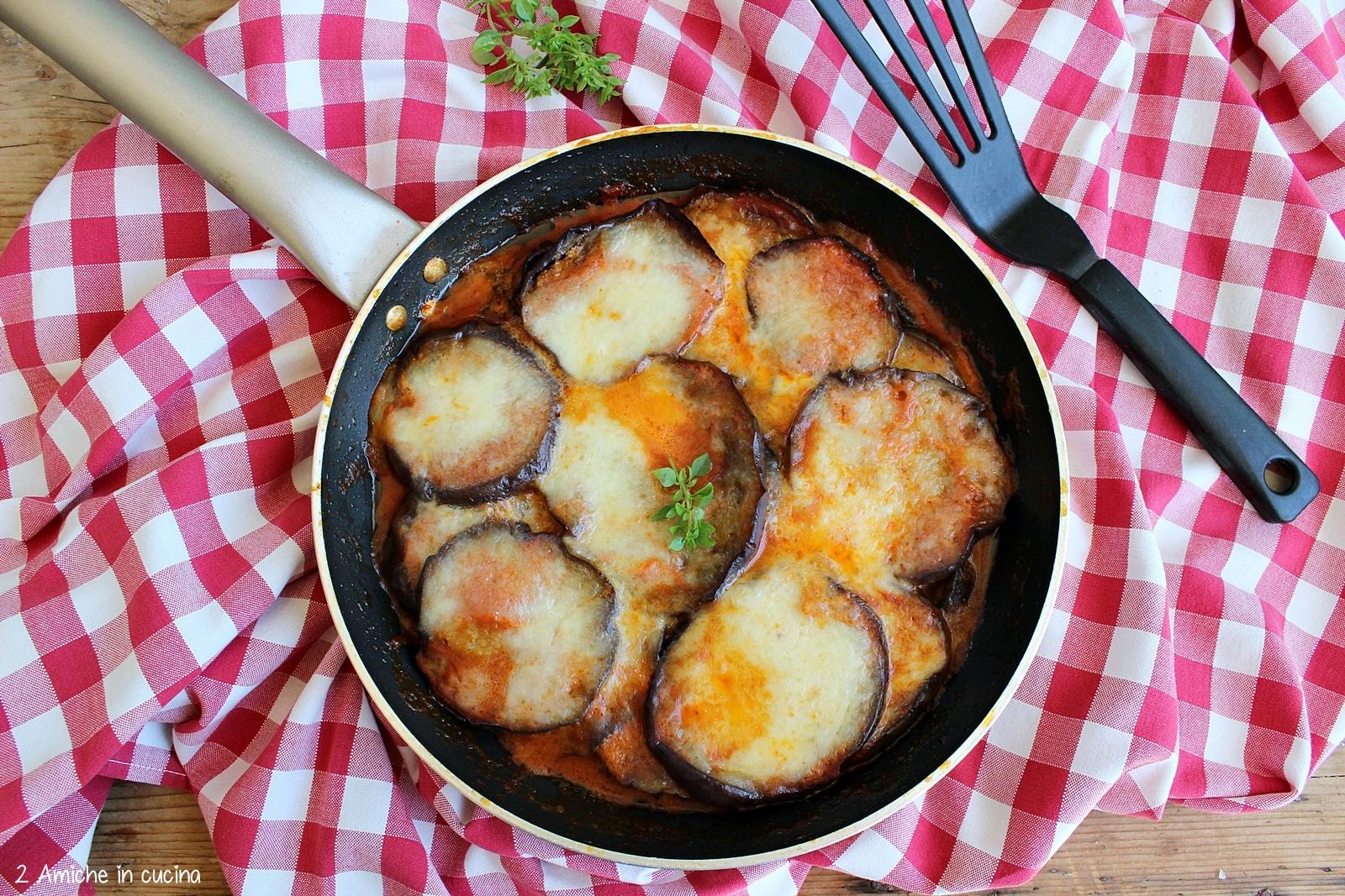 Parmigiana Di Melanzane In Padella 2 Amiche In Cucina