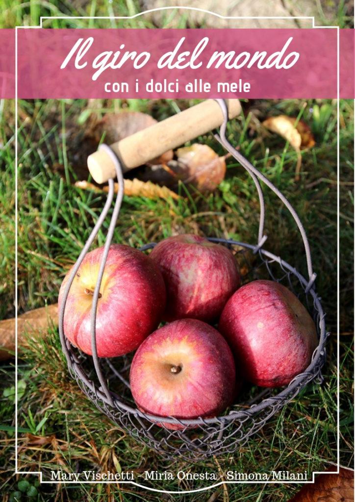 Il giro del mondo con i dolci alle mele.