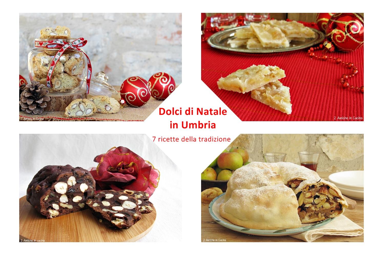 Dolci di Natale in Umbria - 7 ricette della tradizione