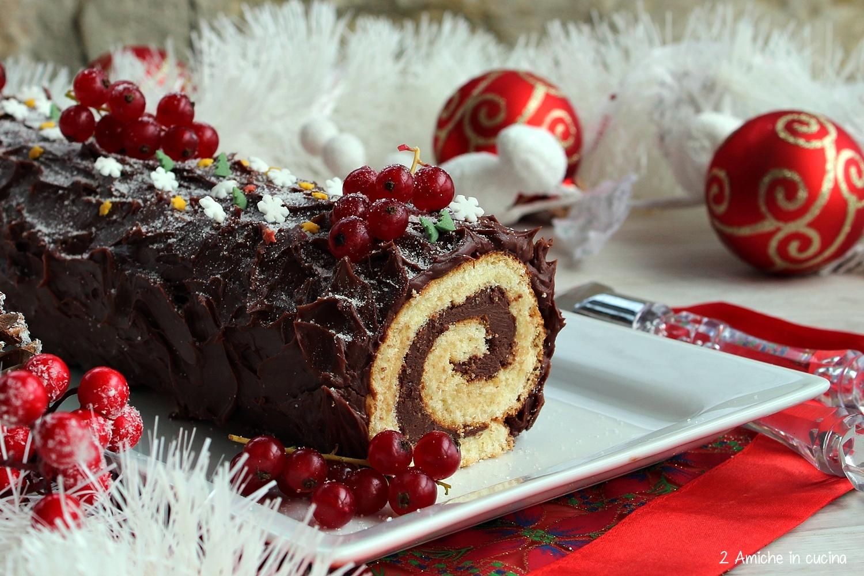 Come Decorare Il Tronchetto Di Natale.Tronchetto Al Cioccolato Buche De Noel 2 Amiche In Cucina