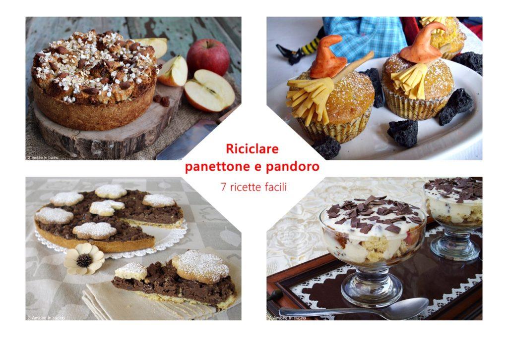 Riciclare panettone e pandoro – 7 ricette facili