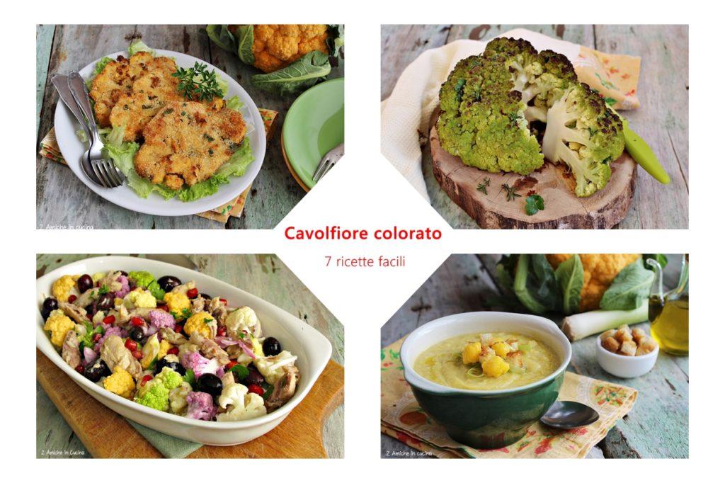 Cavolfiore colorato – 7 ricette facili