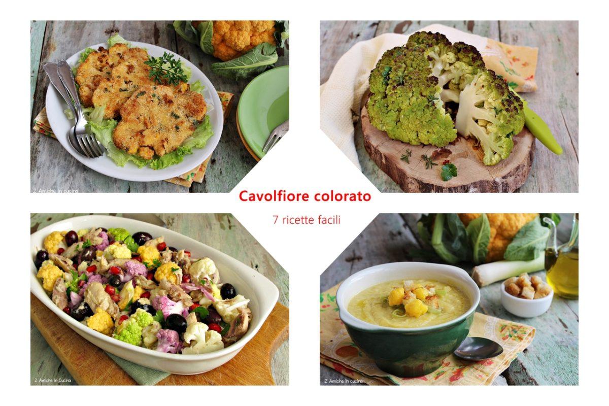 raccolta di 7 ricette con il cavolfiore colorato