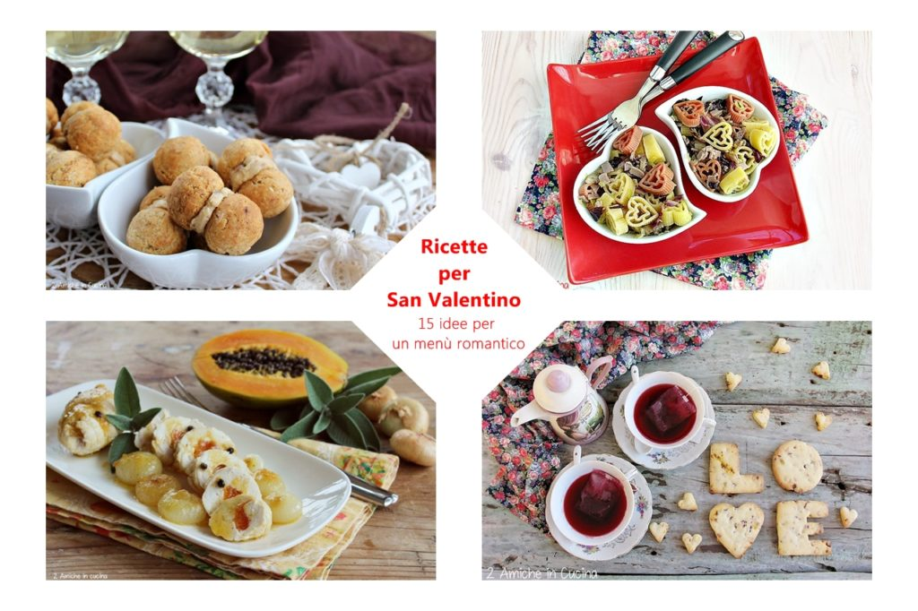 Ricette per San Valentino – 15 idee per un menù romantico