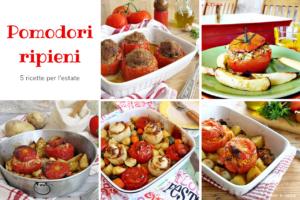Pomodori ripieni - 5 ricette per l'estate