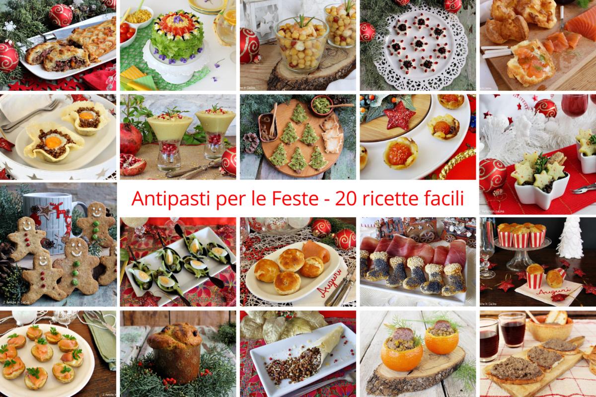 20 ricette facili per gli antipasti delle feste