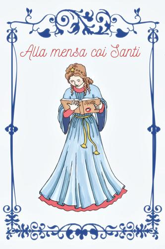 Alla mensa coi Santi, rubrica di ricette in onore dei Santi patroni