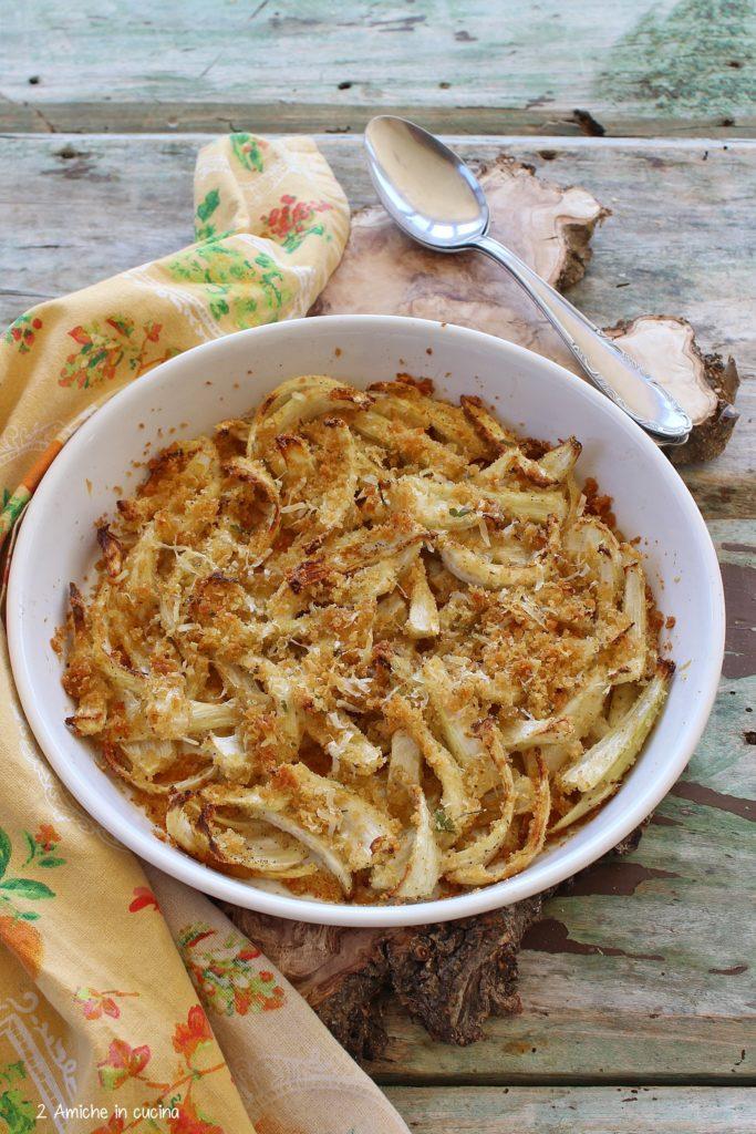 Finocchi gratinati, ricetta antispreco con lo scarto dei finocchi