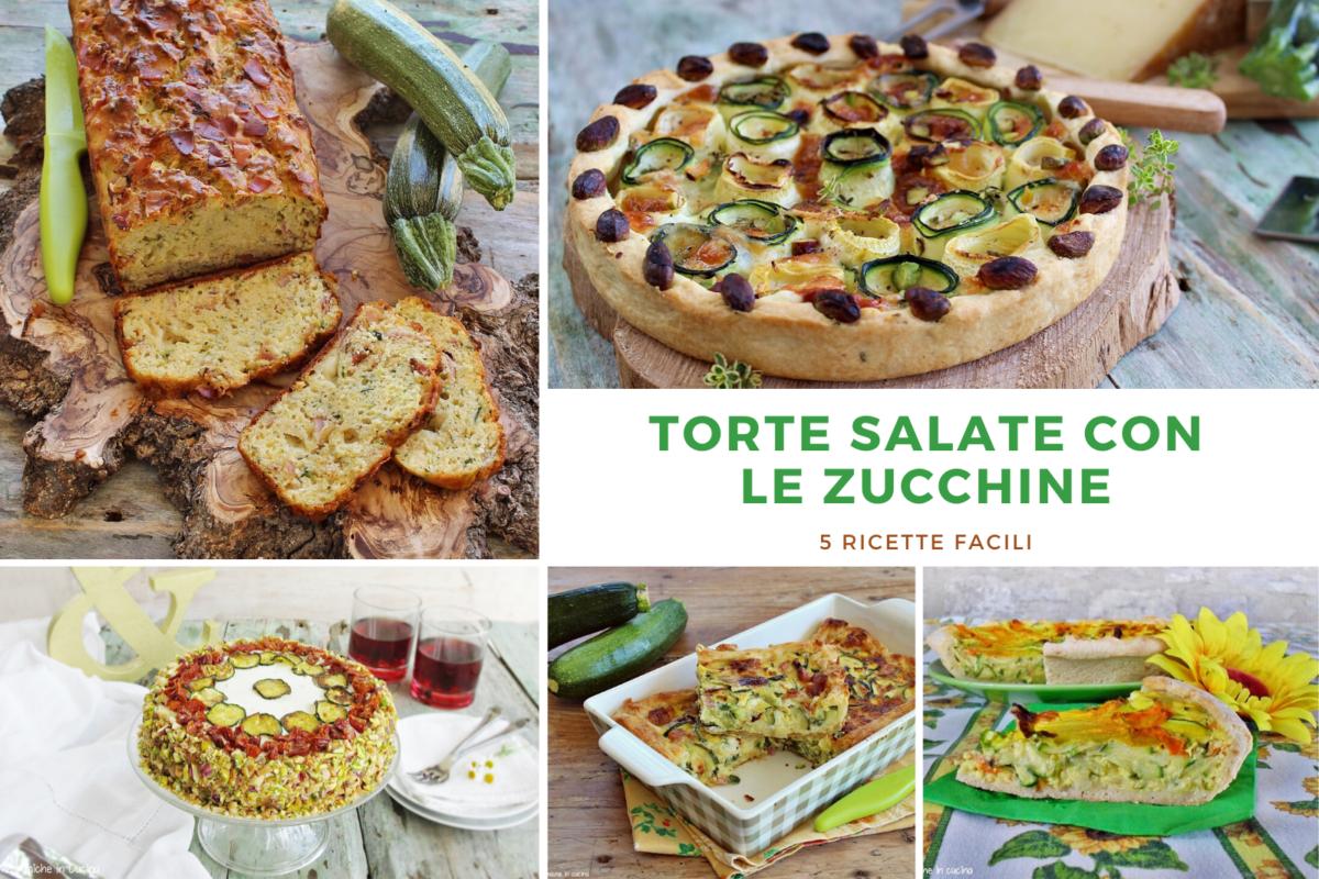 Raccolta di 5 ricette di torte salate con le zucchine